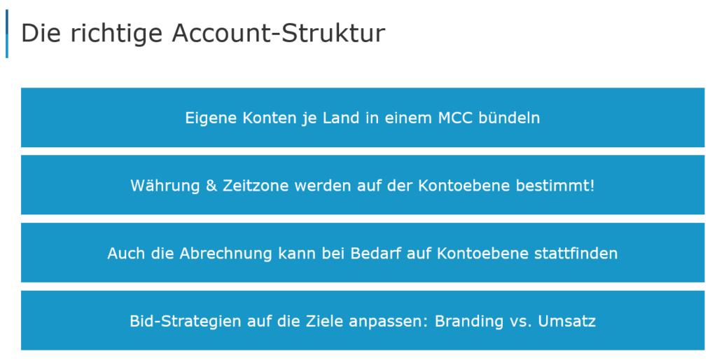 Die richtige Account-Struktur.